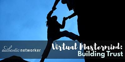Virtual Mastermind: Building Trust