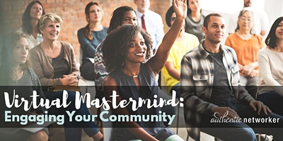 Virtual Mastermind (free online roundtable!): Engaging Your Community