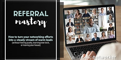 Webinar: Referral Mastery