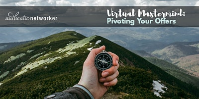 Virtual Mastermind (free online roundtable): Pivoting Your Offers